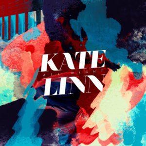 Kate Linn – All Night