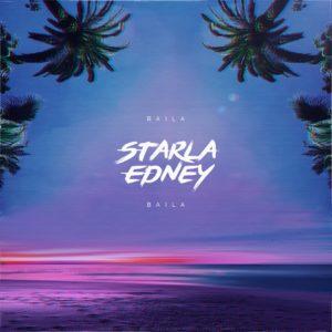 Starla Edney – Baila Baila