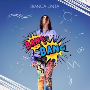 Bianca Linta – Bang Bang