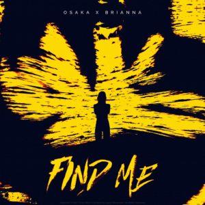 Osaka & Brianna – Find Me