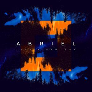 Abriel – Live a Fantasy