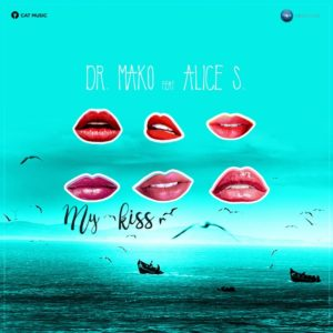 Dr. Mako feat. Alice S. – My Kiss