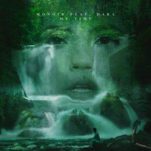 MONOIR feat. DARA – My Time