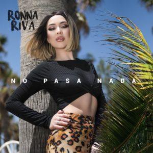 Ronna Riva – No Pasa Nada