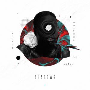 MONOIR feat. BRIANNA – Shadows