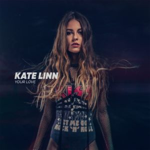 Kate Linn – Your Love (by Monoir)