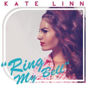 KATE LINN – Ring My Bell