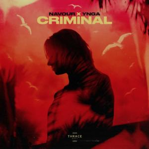 NAVOUR x YNGA – Criminal