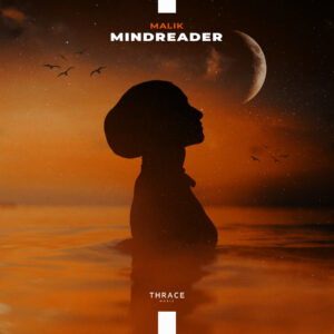 MALIK – Mindreader