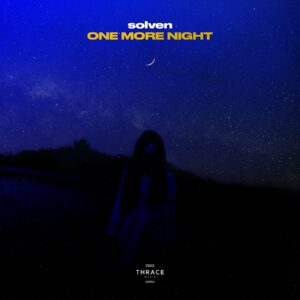 Solven – One More Night