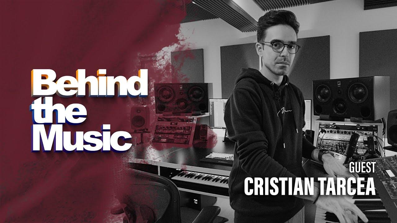 Behind The Music ▸ Cristian Tarcea (Monoir)