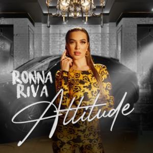 Ronna Riva – Attitude